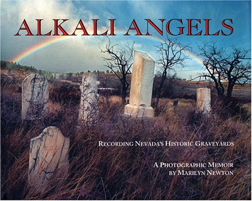 Alkali Angels: Recording Nevada's Historic Graveyards