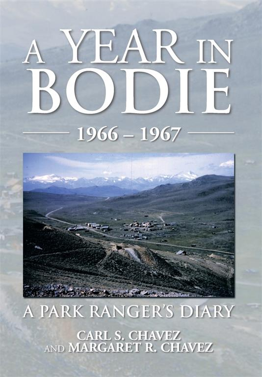 A Year in Bodie: A Park Ranger's Diary