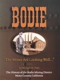 Bodie: The Mines Are Looking Well