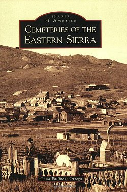 Cemeteries of the Eastern Sierra (Images of America)