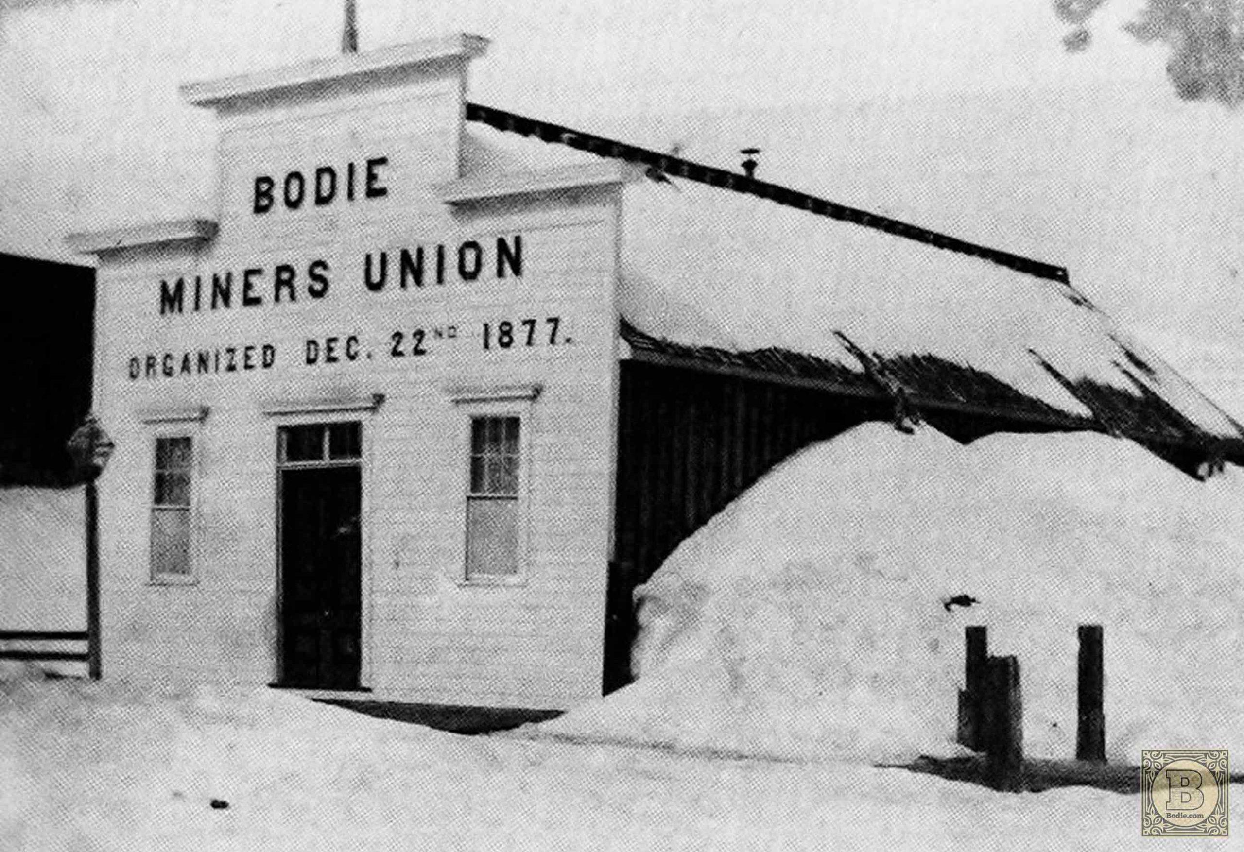 Bodie Miners' Union Hall - 1881 | Bodie.com