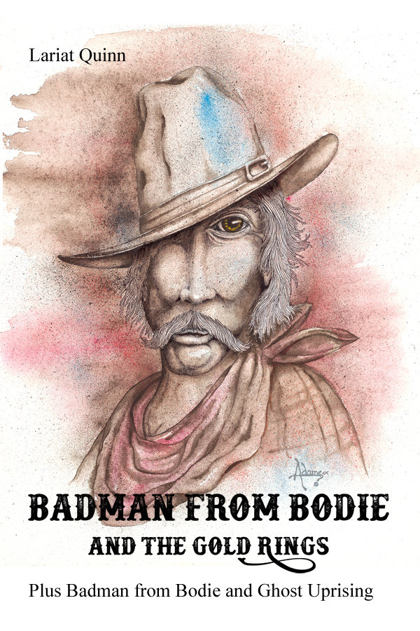 Badman from Bodie and the Gold Rings