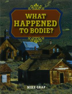 Rigby Literacy: Leveled Reader Grade 4 What Happened to Bodie?