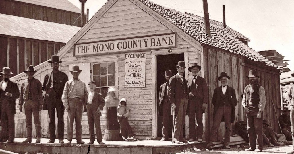 The Mono County Bank was incorporated | Bodie.com